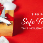 Safe holiday travel tips
